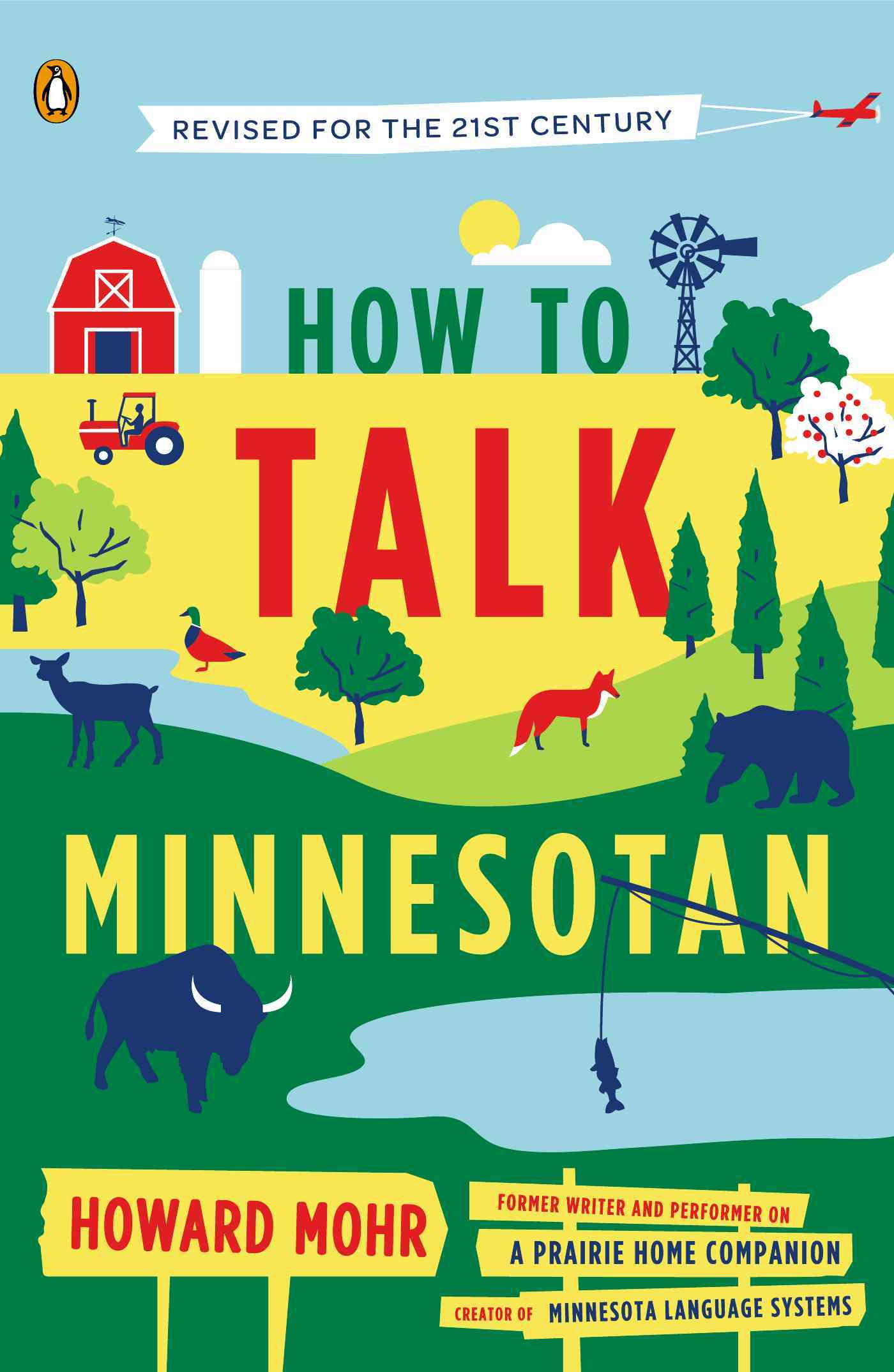 How to Talk Minnesotan By Mohr, Howard